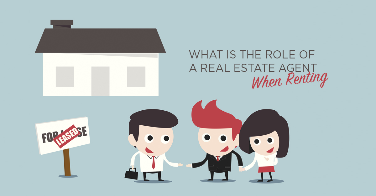 what is the role of a real estate agent when renting