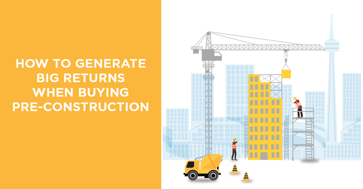 Buying Pre-Construction Condos