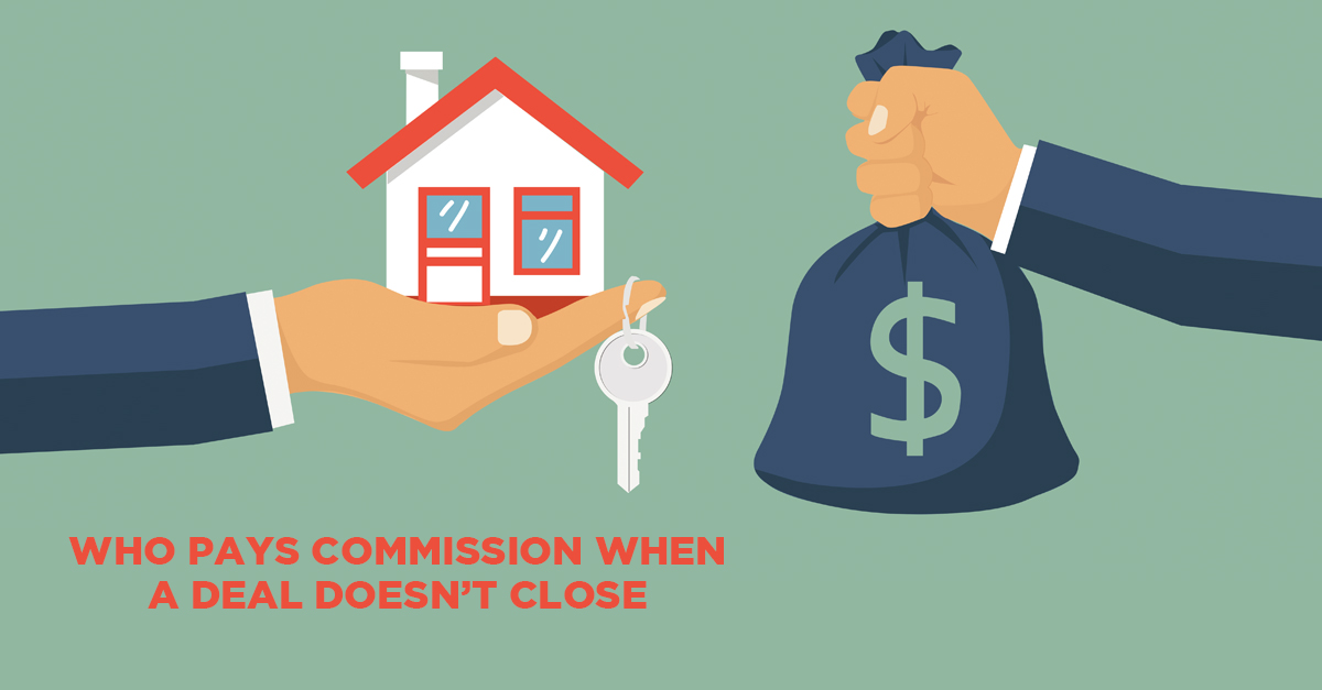 Who Pays Commission When a Deal Doesn't Close